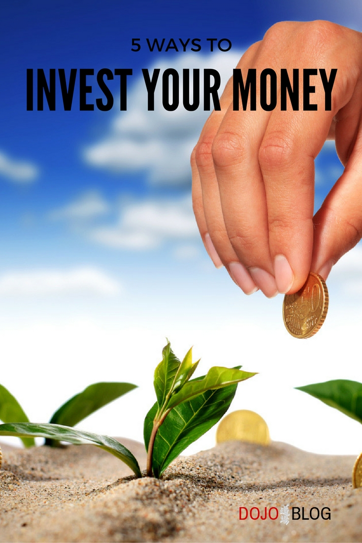 5 Ways To Invest Your Money
