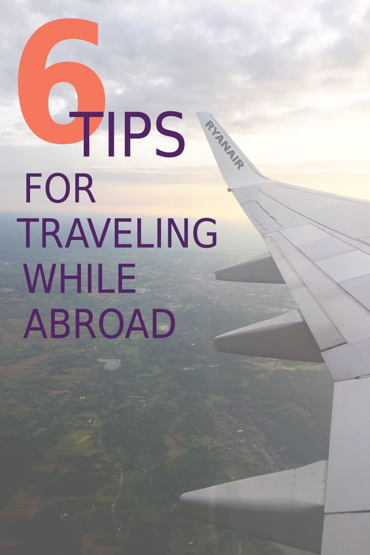 How to Take an Epic Trip Abroad: 6 Incredible Tips