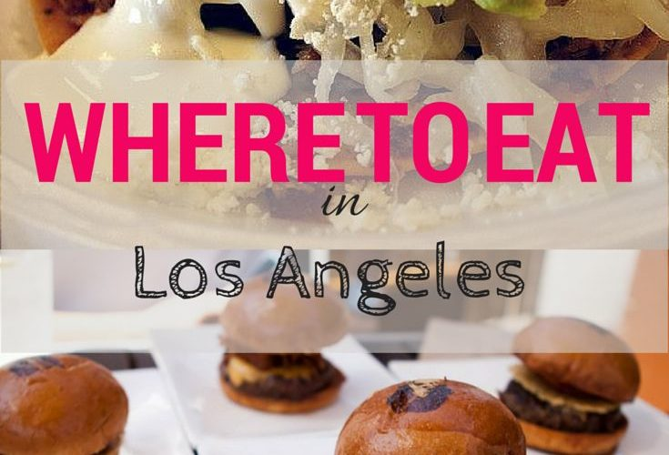 Best Places To Eat On Vacation In LA
